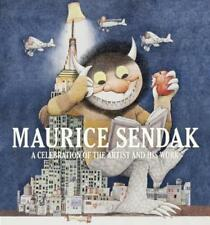 Maurice Sendak: A Celebration of the Artist and His Work by Justin G Schiller
