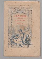 BIBLIOTECA TASCABILE DI ROMANZI-L'EPICUREO VOLUME II 1879 BOLOGNA FELSINEA-L3363
