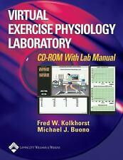 Virtual Exercise Physiology Laboratory by Fred Kolkhorst (2003, CD-ROM, Lab Manu