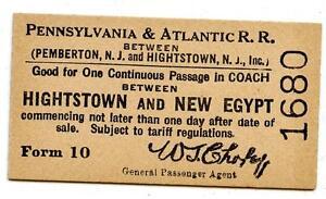 c. 1915 Pennsylvania & Atlantic Railroad Ticket Hightstown New Egypt New Jersey