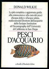 WILKIE DONALD PESCI D'ACQUARIO MONDADORI 1985 I° EDIZ.