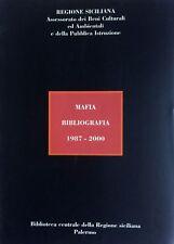 AURORA DIOGUARDI BIBLIOGRAFIA SULLA MAFIA (1987-2000). REGIONE SICILIANA 2000