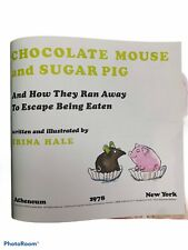 New listing Chocolate Mouse And Sugar Pig and How They Ran Away to Escape Irina Hale 1st M1