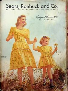 Sears, Roebuck and Co. Catalog Spring and Summer 1942 Chicago Edition WW2 Era