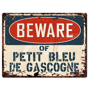 PPDG0186 Beware of PETIT BLEU DE GASCOGNE Plate Rustic TIN Chic Decor Sign