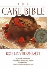 The Cake Bible by Rose Levy Beranbaum and Dean G. Bornstein (1988, Hardcover)