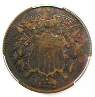 1872 Two Cent Coin 2C - Certified PCGS XF Details (EF) - Rare Key Date Coin!