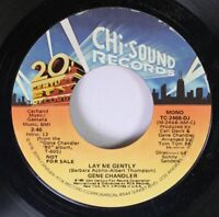 Soul 45 Gene Chandler Lay Me Gently / Lay Me Gently On 20Th Century Fox Records