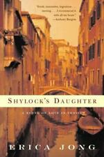 Shylock's Daughter: A Novel of Love in Venice: By Jong, Erica