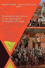Mundo de virreyes en monarquias de españa y portugal. ENVÍO URGENTE (ESPAÑA)