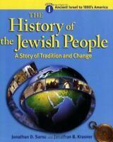 Ancient Israel to 1880's America (The History of the Jewish People: A Story...