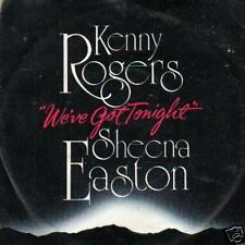 45 single KENNY ROGERS SHEENA EASTON WE'VE GOT TONIGHT