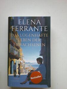 Das lügenhafte Leben der Erwachsenen: Roman - Elena Ferrante