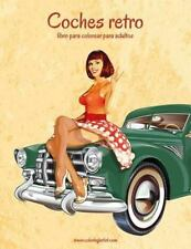 Coches Retro: Coches Retro Libro para Colorear para Adultos 1 by Nick Snels...