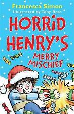 NEW  HORRID HENRY'S MERRY MISCHIEF  book Horrid Henry Christmas