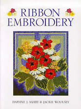Ribbon Embroidery, Very Good Condition Book, Woolsey, Jackie, Ashby, Daphne J.,