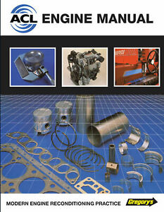 ACL Engine Manual - Modern Engine Reconditioning Practice