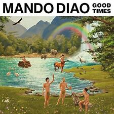 MANDO DIAO - GOOD TIMES   CD NEU