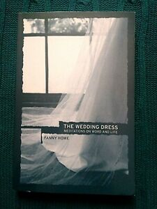 THE WEDDING DRESS: MEDITATIONS ON WORD AND LIFE (PAPERBACK) LIKE NEW FREE POST