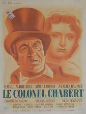 """""""LE COLONEL CHABERT"""" Affiche originale entoilée Hervé MORVAN (RAIMU,Marie BELL)"""