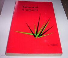 GIOVANI Y AMORE Perico 1973 Centro Estudios Sociales psicologia libro