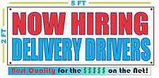 NOW HIRING DELIVERY DRIVERS Banner Sign NEW Larger Size Best Quality for The $$$