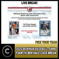 2020 BOWMAN JUMBO BASEBALL 4 BOX (HALF CASE) BREAK #A709 - PICK YOUR TEAM