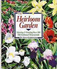 The Heirloom Garden by Jo Ann Gardner Hardcover with jacket