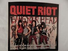 """QUIET RIOT """"BANG YOUR HEAD"""" PICTURE SLEEVE! BRAND NEW! ONLY NEW COPY ON eBAY!!"""