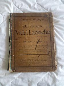 ANCIEN ATLAS GEOGRAPHIE CLASSIQUE VIDAL LABLACHE HISTOIRE ARMAND COLIN 1907