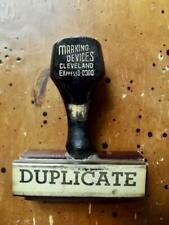 "Antique Desk Chic 1930s Office Wood Rubber Stamp ""DUPLICATE"" Cleveland EXpress"