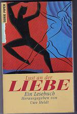 Uwe Heldt Hrg. - Lust an der Liebe Ein Lesebuch (Erotik Sex)
