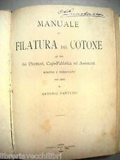 MANUALE DI FILATURA DEL COTONE direttori capi-fabbrica ANTONIO FANTUZZI 1898 per