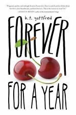 Forever for a Year, Gottfred, B. T., Good Condition, Book