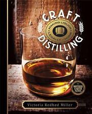 Craft Distilling: Making Liquor Legally at Home