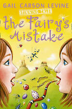 Carson Levine, Gail, Spinning Tales Book 1: The Fairy's Mistake/The Princess Tes