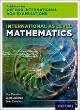 International as Level Mathematics for Oxford International AQA Examinations...