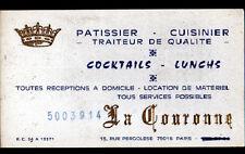 """PARIS (XVI°) PATISSIER CUISINIER TRAITEUR """"LA COURONNE"""" Carte de Visite ancienne"""