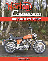 Norton Commando. The Complete Story by Vale, Matthew (Hardback book, 2011)