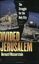 Divided Jerusalem: The Struggle for the Holy City (Second Edition)
