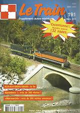 "LE TRAIN N°191 A1A A1A 680000/68500 / NUREMBERG / ""MINI-MARCHE"" / BALLAST SECO"