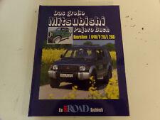Das große Mitsubishi Pajero Buch L 200 * V 20 * L 040  Tolles Off Road Buch