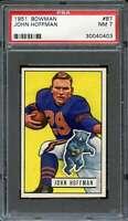 1951 BOWMAN #87 JOHN HOFFMAN PSA 7 (RC) BEARS  *DS9412