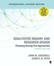 Qualitative Inquiry and Research Design : Choosing among Five Approaches by...