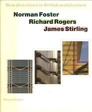 Norman Foster, Richard Rogers, and James Stirling by Deyan Sudjic