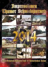 Kalender Thumer Schmalspurnetz 2014 + Wandkalender +/Eisenbahn/Lok
