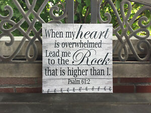 Inspirational Scripture Sign, Bible Verse, Psalm 61:2, Spiritual Gift