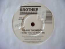 Craig Thomson - I want you to want me / Foolish pride    GB  Brothers Org. 45