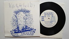 "WALDO THE DOG FACED BOY - Suite American PROG ALT ROCK EXPERIMENTAL 1992 (7"")"