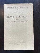 FIGURE E PROBLEMI DELLA CULTURA FRANCESE - Glauco Natoli - G. D'Anna - 1956